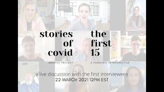 Stories of COVID | Anniversary Retrospective