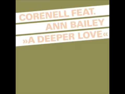 Corenell feat. Ann Bailey - A Deeper Love (Electro Clash Mix)