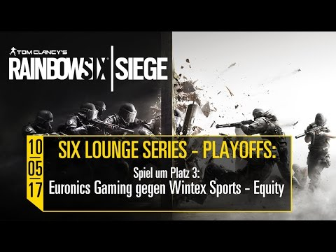 Six Lounge Series Playoffs - 10.05.2017 - Tom Clancy's Rainbow 6 Siege [DE] | UbisoftLIVE