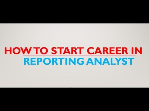 How to Start Career in Reporting Analyst