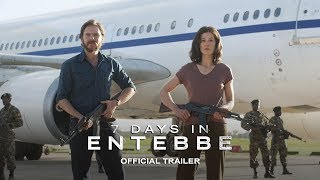 7 DAYS IN ENTEBBE - Official Trailer [HD] - In Theaters March 2018 thumbnail