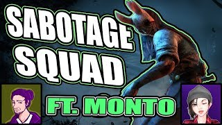Sabotage squad Ft. Monto - Dead by Daylight