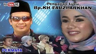 Pengajian Paling Lucu - KH. FAUZI ARKAN vs Campursari Komplit // PERMATA Multivision