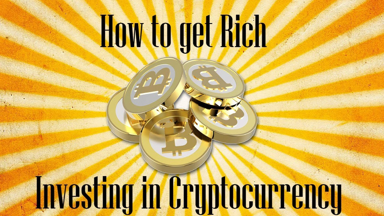 how to become rich in cryptocurrency