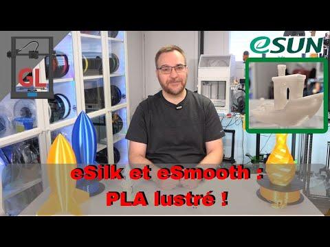 PLA lustré ! : eSilk et eSmooth de eSun 👌👌👌