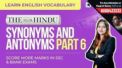 Synonyms & Antonyms - 6 | The Hindu English Vocabulary | SSC & Bank Exams
