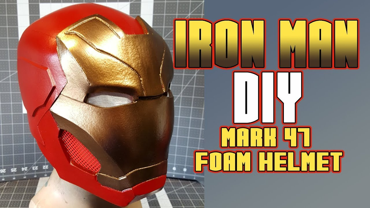 Diy Ironman Mark 47 Foam Helmet Spiderman Homecoming Youtube