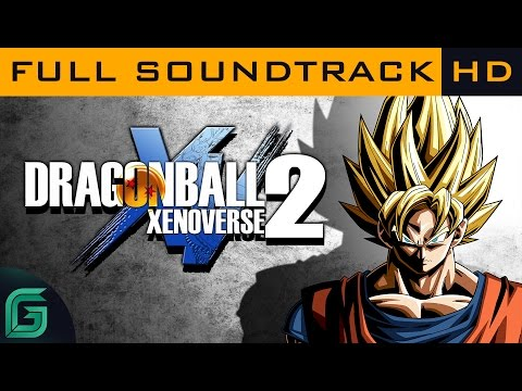 Dragon Ball Xenoverse 2 - Complete OST Soundtrack