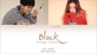 Download G-Dragon - Black (Feat. Jennie of BLACKPINK) (Color Coded Han|Rom|Eng Lyrics)