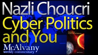 Nazli Choucri Cyber Politics and You | Who will be the Internet Doorkeeper?