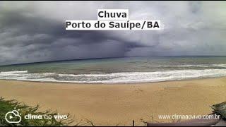 Avanço de chuva na praia de porto do Sauípe, em Entre Rios/BA, veja o vídeo exclusivo - 20/01/20