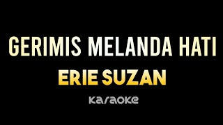 Download Lagu Erie Suzan - Gerimis Melanda Hati (karaoke version) mp3