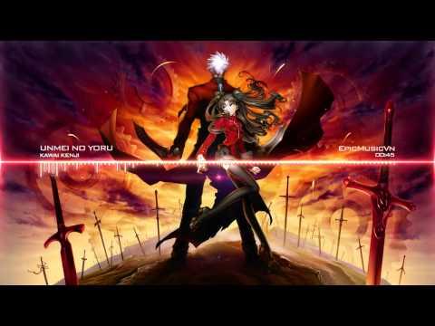 Kenji Kawai Unmei no Yoru (Fate/Stay Night Unlimited Bladeworks OST) EpicMusicVn
