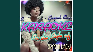 Bag Lady (In the Style of Erykah Badu) (Karaoke Version)