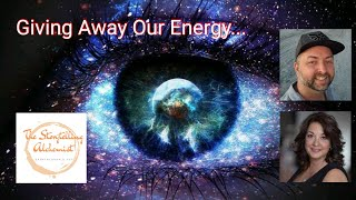 Giving Away Our Energy...