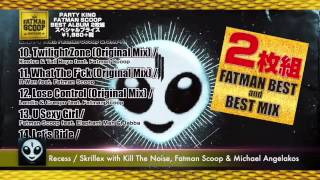 FATMAN SCOOP / PARTY KING (Official Album)