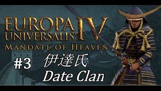 EU4 - Mandate of Heaven - Date Clan - Part 3