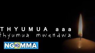 Phyllis Mutisya - THYUMUA NESA MWENDWA (Lyrics)
