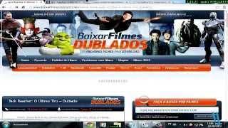 COMO BAIXAR FILMES DUBLADOS E COMPLETOS GRATIS SEM PROGRAMAS 2013/2014