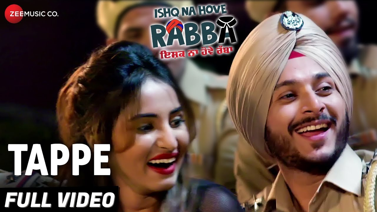 Tappe - Full Video | Ishq Na Hove Rabba | Navjeet, Youngveer, Sezal, Yuvleen & Hargun | Kapil Batra