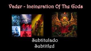 Vader - Incineration Of The Gods (Subtitulado)