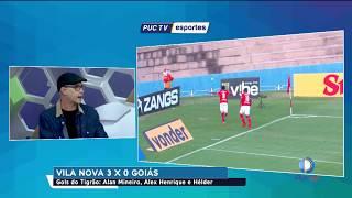 Comentaristas analisam a vitória do Vila Nova por 3 x 0 sobre o Goiás