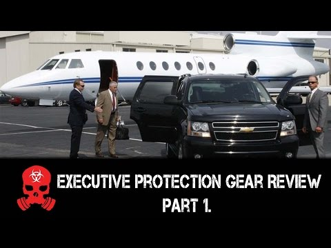 Z.E.R.T.'s Executive Protection Gear Review Part 1