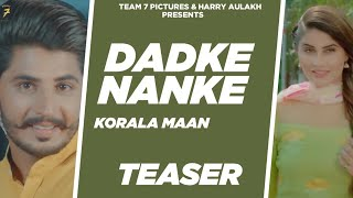| Mista Baaz | Team7 Picture Dadke Nanke (Teaser) | Koraliya Maan Ft. Gurlej Akhter