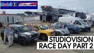 Mobil 1 Radio Le Mans Studio Vision - Race Day Part 2