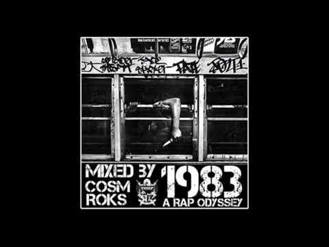 1983: A Rap Odyssey Mixed  Cosm Roks