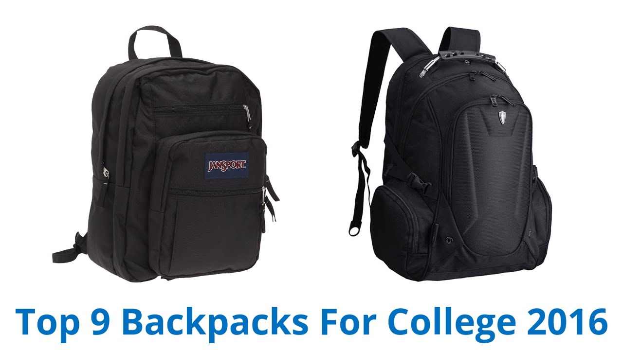 9 Best Backpacks For College 2016 - YouTube