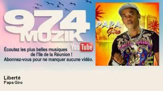 Papa Giro - Liberté - 974Muzik