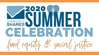 Community Shares - 2020 Summer Celebration