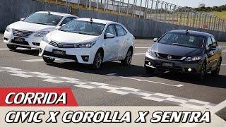HONDA CIVIC X TOYOTA COROLLA X NISSAN SENTRA - CORRIDA! - ESPECIAL #37 | ACELERADOS