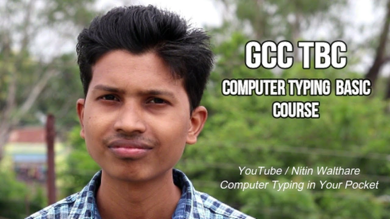 GCC TBC (Government Certificate In Computer Typing Basic