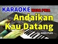 ANDAIKAN KAU DATANG - Koes Plus | KARAOKE HD