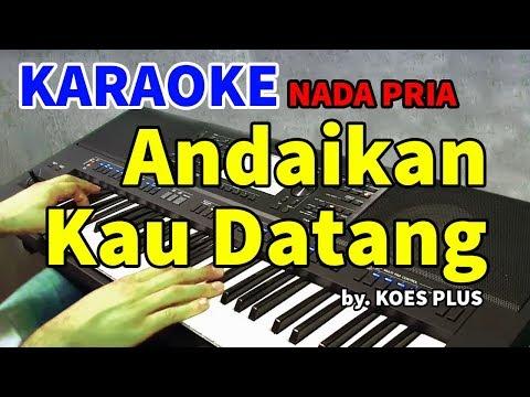 andaikan-kau-datang---koes-plus-|-karaoke-hd