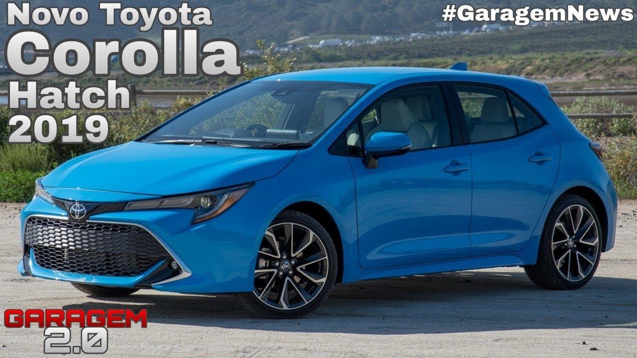 Novo Toyota Corolla Hatch 2019 No Brasil - (Garagem 2.0 ...