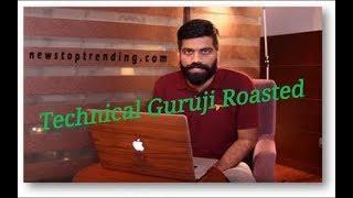 Technical guruji roasted by[ Subhash sharma ]