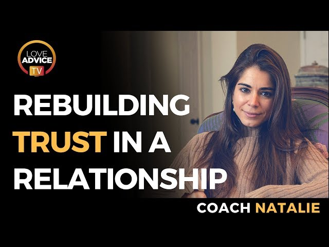 Rebuilding Trust In A Relationship | IDENTIFY & LEARN From Your Mistakes!