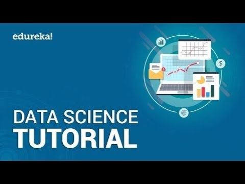 data-science-tutorial-for-beginners- -introduction-to-data-science- -data-science-training- -edureka