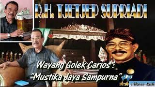 Gambar cover MUSTIKA JAYA SAMPURNA - Wayang Golek Dalang R.H. Tjetjep Supriadi (Full Audio)