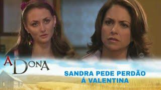 A Dona - Sandra pede desculpas á Valentina pela bofetada que deu e diz que Ivana ficou com Horácio