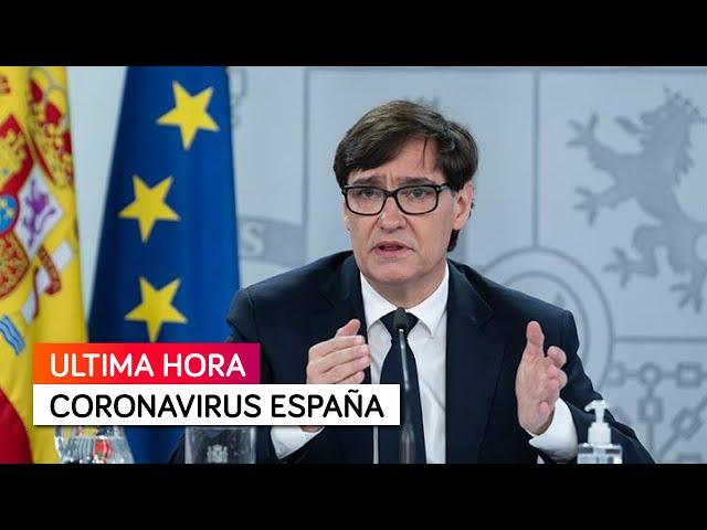 Última Hora Coronavirus España con el ministro de Sanidad, Salvador Illa