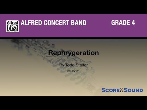 Rephrygeration  Todd Stalter  Score & Sound
