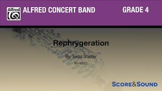 Rephrygeration by Todd Stalter - Score & Sound