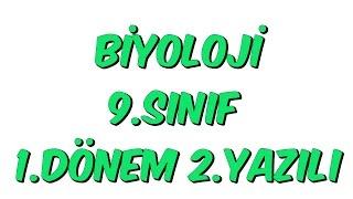 9.SINIF 1.DÖNEM 2.YAZILI   BİYOLOJİ   