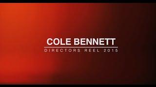 Cole Bennett   2015 Reel