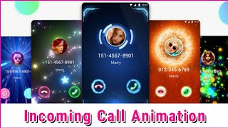 Incoming Call Animations from  Best Android Apps