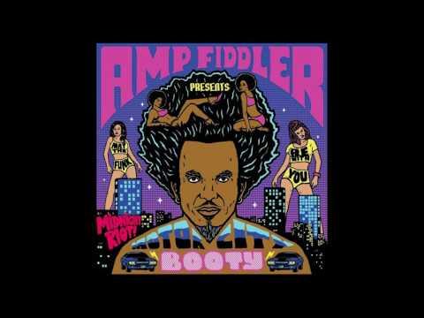Amp Fiddler -  I Got It